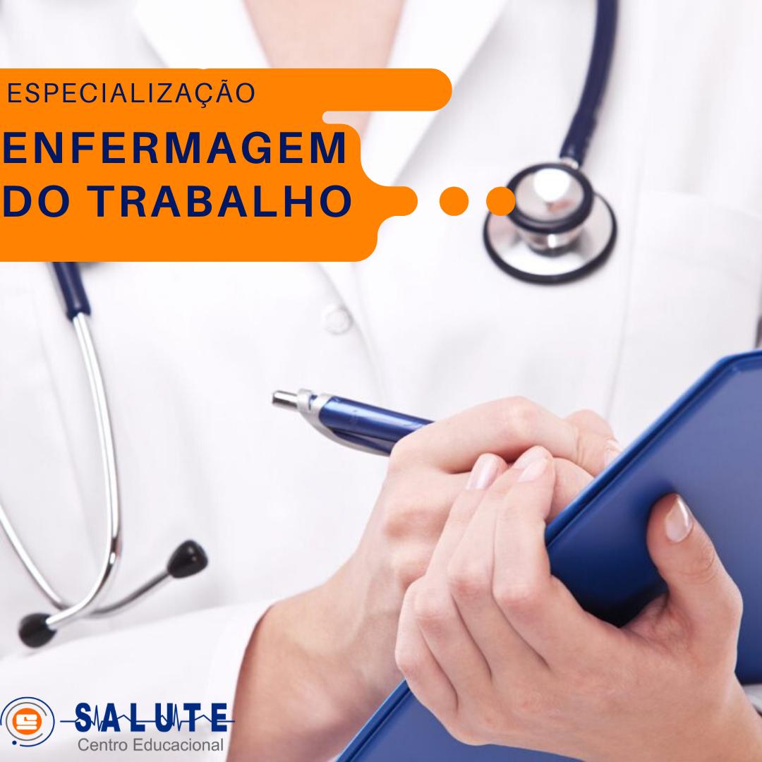 Especialização | Enfermagem do Trabalho |  VAGAS LIMITADAS!