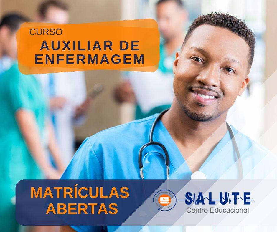 Curso de Auxiliar de Enfermagem – MATRÍCULAS ABERTAS!