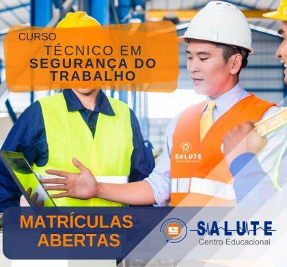 Curso Técnico em Segurança do Trabalho – MATRÍCULAS ABERTAS!