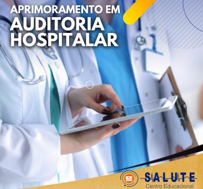Aprimoramento em Auditoria Hospitalar