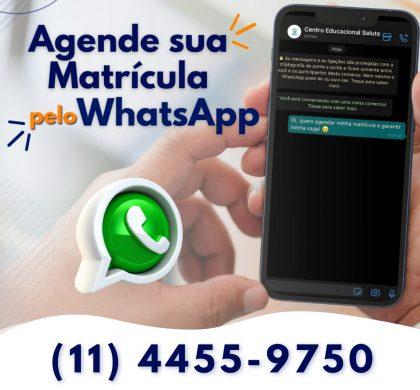 Agende sua MATRÍCULA pelo WhatsaApp e garanta sua VAGA: